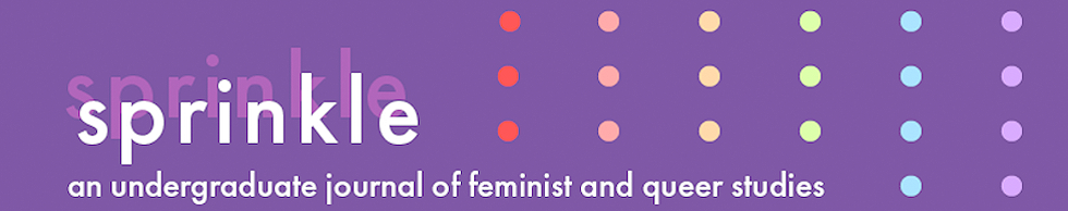 sprinkle: an undergraduate journal of feminist and queer studies
