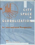 City Space + Globalization: An International Perspective by Hemalata Dandekar