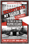 Scientists at War: The Ethics of Cold War Weapons Research