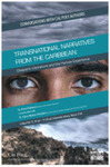 Transnational Narratives from the Caribbean: Diasporic Literature and the Human Experience by Elvira Pulitano