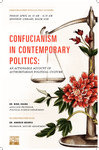 Confucianism in Contemporary Politics: An Actionable Account of Authoritarian Political Culture