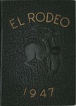 1947 El Rodeo by California Polytechnic State University - San Luis Obispo