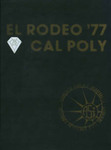 1977 El Rodeo by California Polytechnic State University - San Luis Obispo